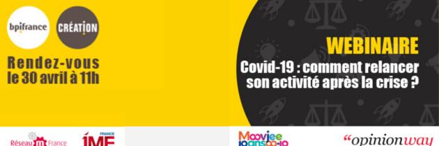 Webinaire Covid-19 : comment relancer son activité après la crise ?