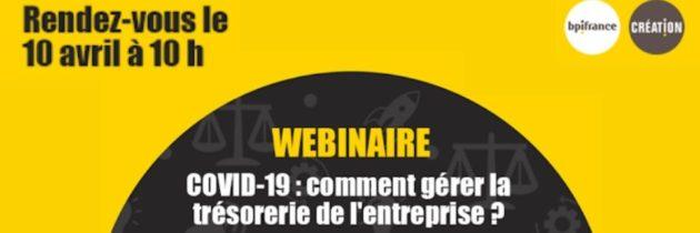 Webinaire COVID-19 : la gestion de trésorerie en période de crise