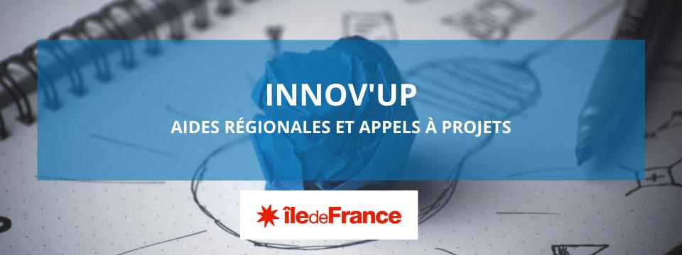 Appels à projets pour innover : INNOV'UP, TP'UP Relance, PM'UP Relance