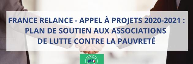 France Relance – Appel à projet 2020 2021 – Plan de soutien aux associations de lutte contre la pauvreté