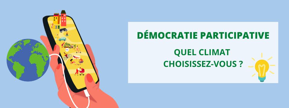 Démocratie participative : quel climat choisissez-vous ?